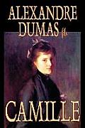 Camille by Alexandre Dumas, Fiction, Literary