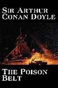 The Poison Belt by Arthur Conan Doyle, Fiction, Classics