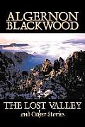 The Lost Valley and Other Stories