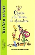 Charlie y La Fabrica de Chocolate Charlie & the Chocolate Factory