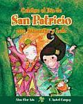 Celebra El Dia De3 San Patricio Con Samantha y Lola