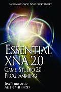 Essential XNA Game Studio 2.0 Programming