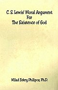 C. S. Lewis' Moral Argument for the Existence of God