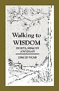 Walking to Wisdom