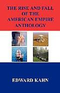 The Rise and Fall of the American Empire Anthology