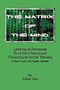 The Matrix of the Mind