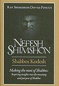 Nefesh Shimshon, Shabbos Kodesh
