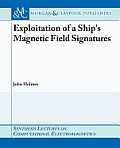Exploitation of a Ship's Magnetic Field Signatures