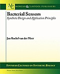 Bacterial Sensors: Synthetic Design and Application Principles
