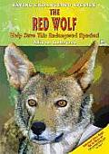 The Red Wolf: Help Save This Endangered Species!