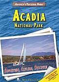 Acadia National Park: Adventure, Explore, Discover