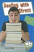 Dealing with Stress: A How-To Guide
