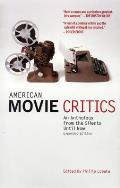 American Movie Critics: An Anthology the from Silents Until Now