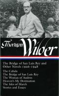 Library of America #194: Thorton Wilder: The Bridge of San Luis Rey and Other Stories Cover