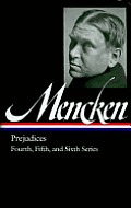 Library of America #207: H.L. Mencken: Prejudices: Fourth, Fifth, and Sixth Series