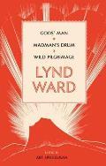 Lynd Ward Gods Man Madmans Drum Wild Pilgrimage