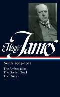 Library of America #215: Henry James: Novels 1903-1911: The Ambassadors, the Golden Bowl, the Outcry Cover