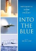 Into the Blue American Writers on Aviation & Spaceflight