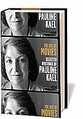 The Age of Movies: Selected Writings of Pauline Kael Cover