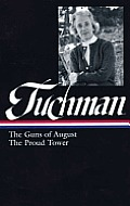 Library of America #222: Barbara Tuchman: The Guns of August & the Proud Tower