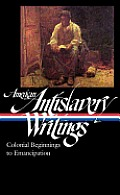 Library of America #233: American Antislavery Writings: Colonial Beginnings to Emancipation Cover