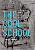 Cool School Writing from Americas Hip Underground