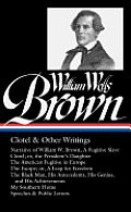 William Wells Brown Clotel & Other Writings