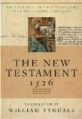 Tyndale New Testament A Facsimile Of The 1526 Edition
