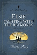 Elsie Dinsmore Collection #16: Elsie Yachting with the Raymonds