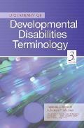 Dictionary of Developmental Disabilities Terminology (3RD 11 Edition)