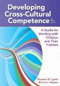 Developing Cross-cultural Competence (4TH 11 Edition)