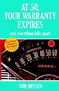 At 50, Your Warranty Expires and Everything Falls Apart