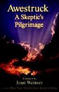Awestruck - A Skeptic's Pilgrimage