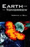 Earth Has No Tomorrow