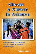 Choose a Career in Science