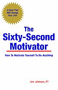Sixty Second Motivator
