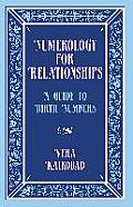 Numerology for Relationships: A Guide to Birth Numbers