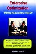 Enterprise Optimization: Making Acquisitions Pay Off