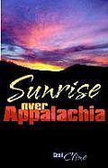Sunrise Over Appalachia