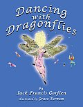 Dancing with Dragonflies