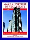 Make a Fortune in Real Estate