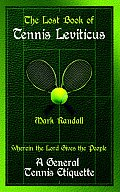 The Lost Book of Tennis Leviticus