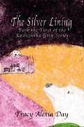 The Silver Lining: Book the First of the Kadnohkka Grey Series
