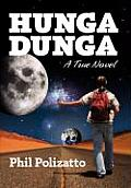 Hunga Dunga: Confessions of an Unapologetic Hippie