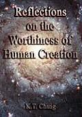 Reflections on the Worthiness of Human Creation