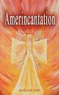 Amerincantation