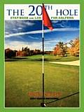 The 20th Hole: Stat Book and Log for Golfers
