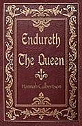 Endureth the Queen