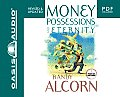Money, Possessions and Eternity