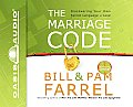 The Marriage Code: Discovering Your Own Secret Language of Love